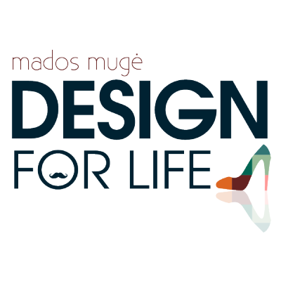 """Mados mugė """"Design for Life"""""""